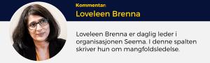 Loveleen Brenna, Lederblikk